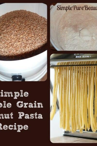 How to Make Whole Grain Pasta from Scratch Using Kamut Flour