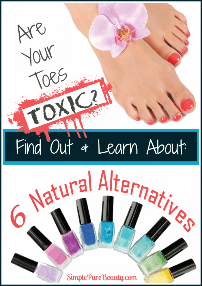 Are Your Toes Toxic? Learn About the Alternatives
