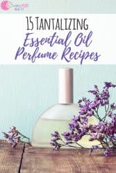DIY Essential Oils Perfume Recipes, yes please!! You can skip the headaches that come with conventional perfume and make your own essential oil perfume blends at home. I bet you didn't know that DIY perfume was so easy to make. Check out these awesome essential oil perfume recipes! #diy #perfume #essentialoils #natural #remedies #homemade