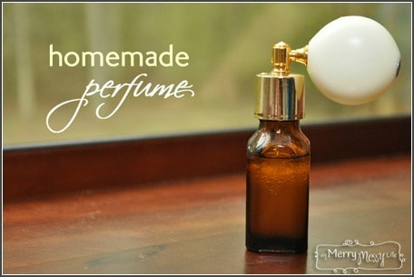 My Merry Messy Life Perfume Recipes