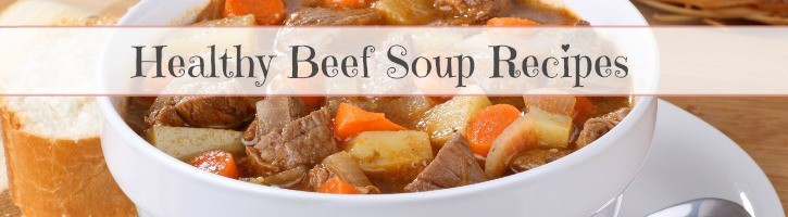 Healthy Beef Soup Recipes   #beef #soup