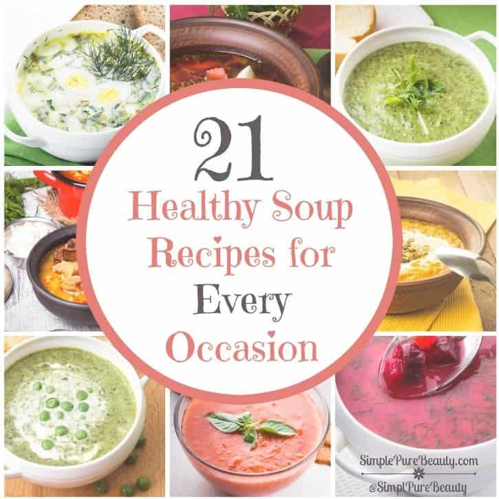21 Healthy Soup Recipes