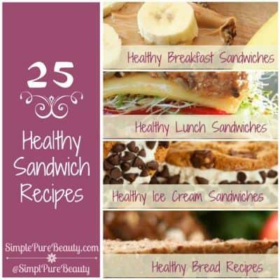 25 Healthy Sandwich Recipes (breakfast, lunch & ice cream sandwiches)