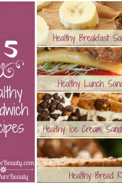 25 Healthy Sandwich Recipes (breakfast, lunch & ice cream sandwiches)