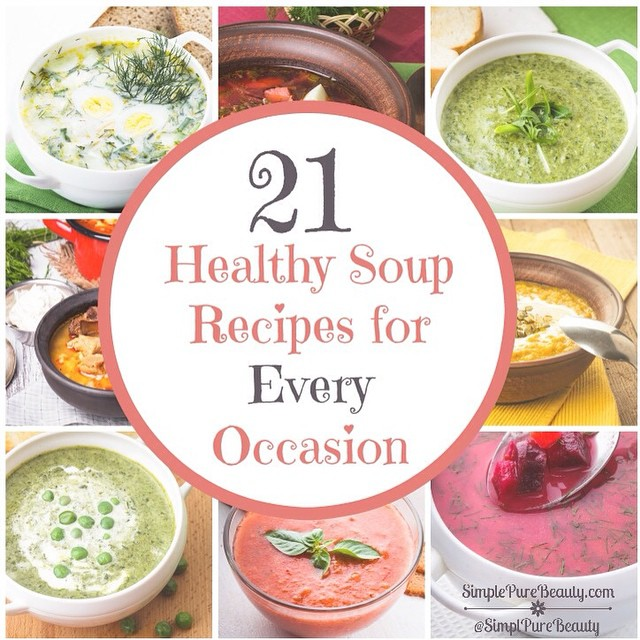 (New Post) 21 Healthy Soup Recipes - perfect for fall!  SimplePureBeauty.com  #soup #recipe #fall