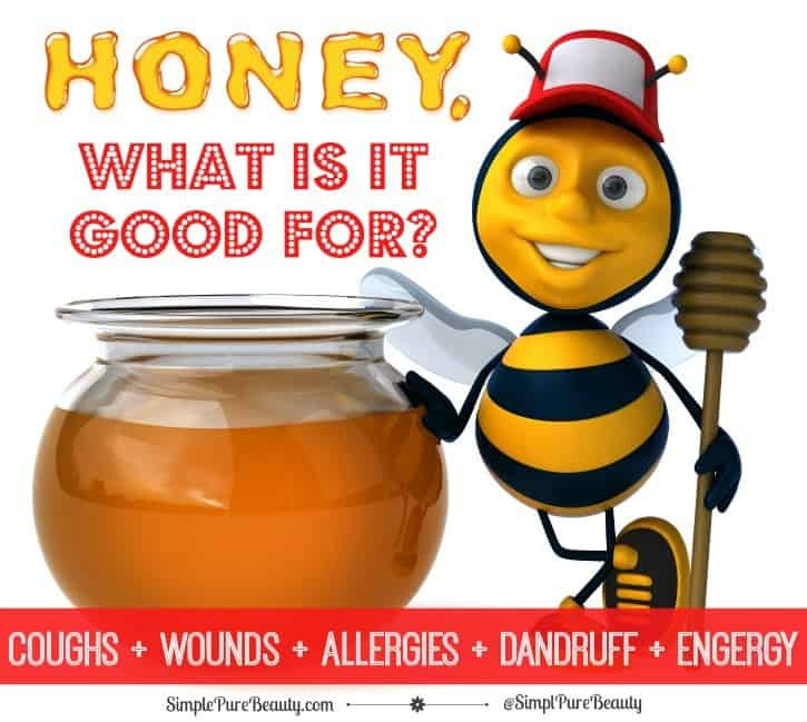 Honey, What is it Good For? Coughs, Wounds, Hair and More…