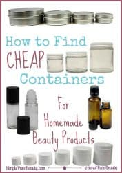 How to Find Cheap Containers for Homemade Beauty Products   SimplePureBeauty.com
