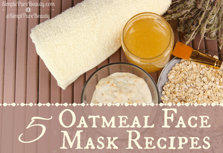 5 Homemade Oatmeal Masks Recipes | SimplePureBeauty.com