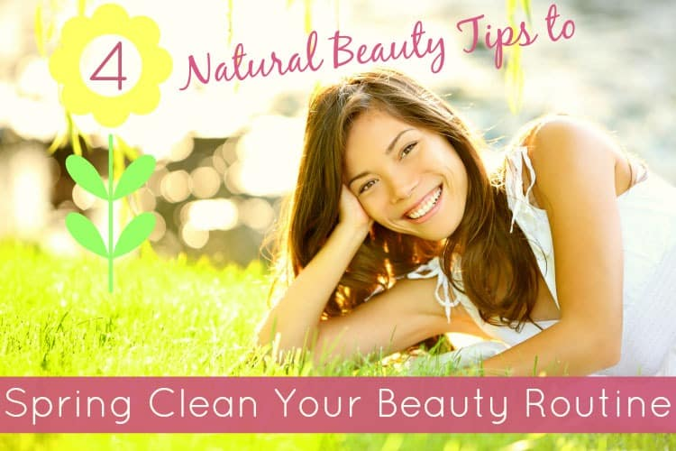 4 Natural Beauty Tips to Spring Clean Your Beauty Routine | SimplePureBeauty.com