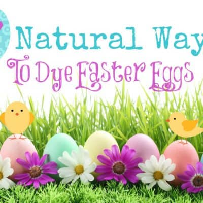 7 Natural Ways to Dye Easter Eggs