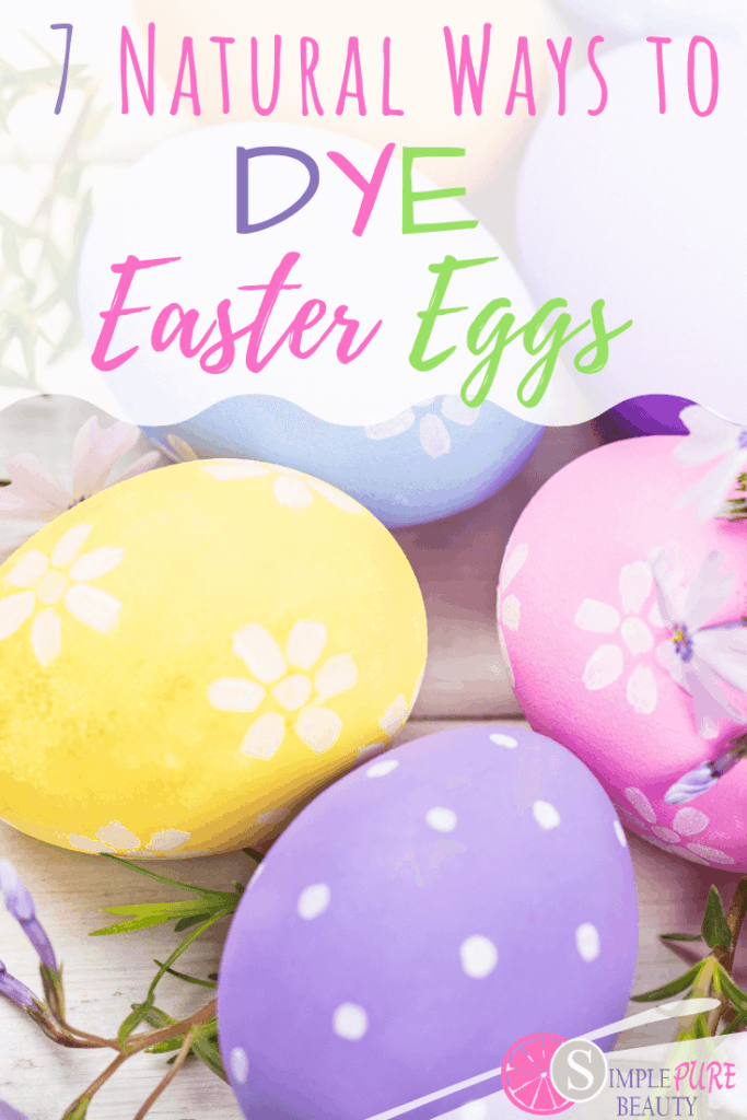 You don't have to use toxic food dye's to color your Easter Eggs. Check out these 7 ways to Dye Easter Eggs Naturally. You probably already have the ingredients in your kitchen. #eastereggs #diy #natural #dye