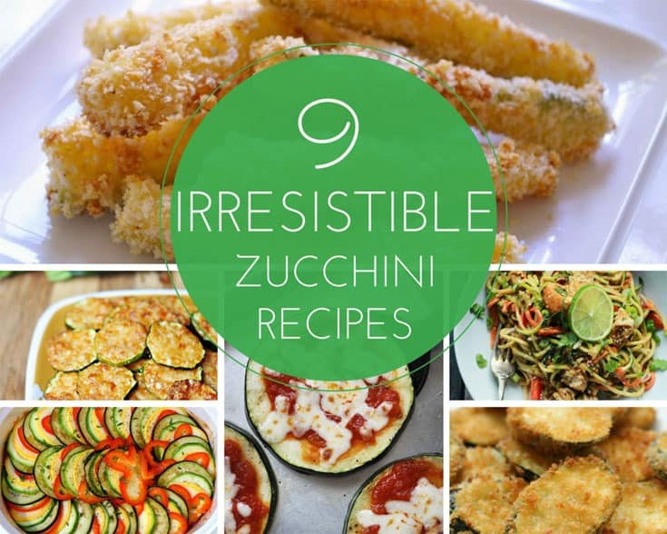 9 Irresistible Zucchini Recipes | SimplePureBeauty.com