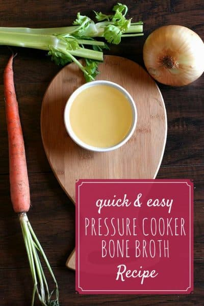 Quick and Easy Pressure Cooker Bone Broth Recipe