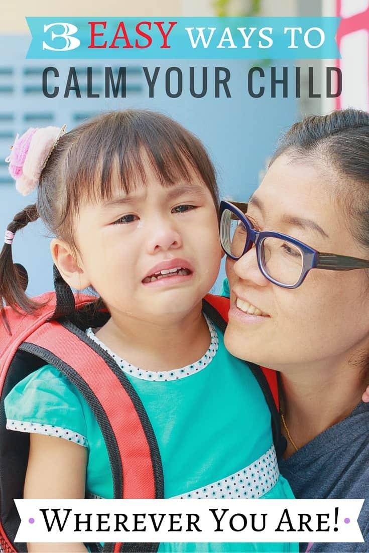 3 Ways to Calm Your Child Wherever You Are… | SimplePureBeauty.com