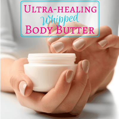 DIY Ultra Healing Whipped Body Butter with Essential Oils