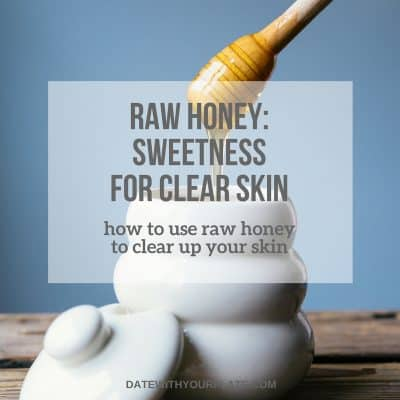How to Get Clear, Beautiful Skin with Raw Honey