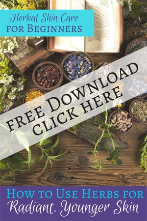 Herbal Skin Care for Beginners: How to Use Herbs in Your Skin Care Routine for Radiant, Younger Looking Skin! #herbs #skincare #diy #homemade #antiaging