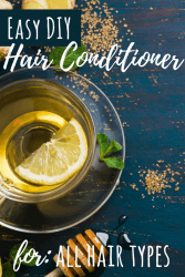 DIY easy healthy hair conditioner for all types of hair. Easy and non-toxic.