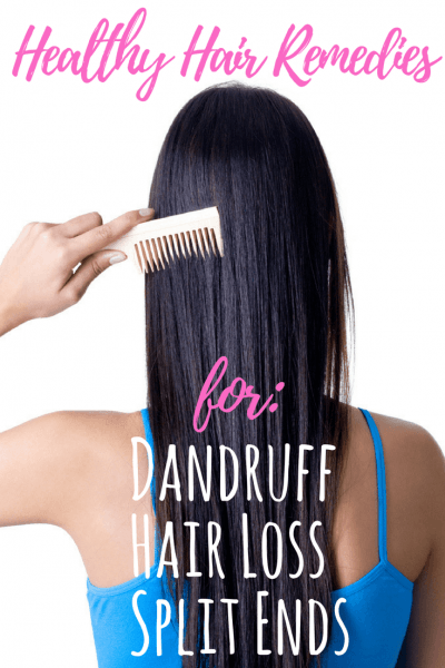 Healthy hair remedies for hair loss, split ends, and more. DIY recipes are easy and non-toxic.