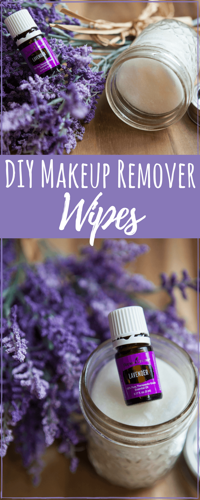 DIY beauty recipes do not have to be complicated to be effective. Using lavender essential oil you can have DIY makeup remover wipes in an instant. #antiaging  #AntiWrinkle #diyskincare #moisturizing  #skincare