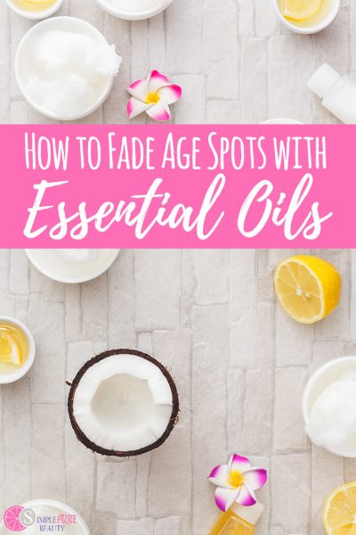 How to Fade Age Spots with Lemon Essential Oil