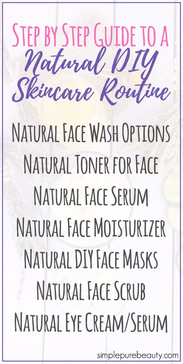 Ready to ditch your conventional beauty products for natural alternatives? Check out this Step by Step Guide to a Natural DIY Skin Care Routine! #antiaging #essentialoils #naturalbeauty #skincaretips #skincare