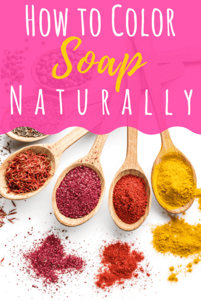 How to Color Soap Naturally without Dyes or Chemicals
