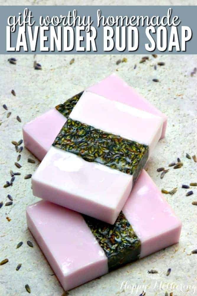 Gift Worthy Homemade Lavender Bud Soap