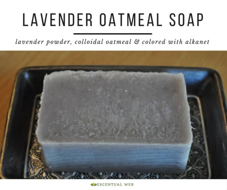 Lavender Oatmeal Cold Process Soap Recipe