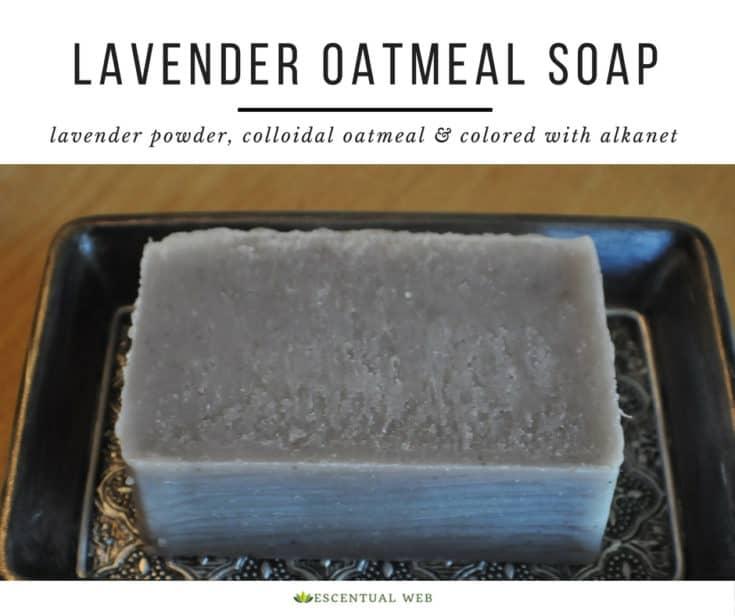 Lavender Oatmeal Cold Process Soap Recipe