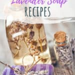 These lavender soap recipes are homemade and simple to do! You'll love the ease of these DIY soap recipes! #lavender #homemade #DIY #soap