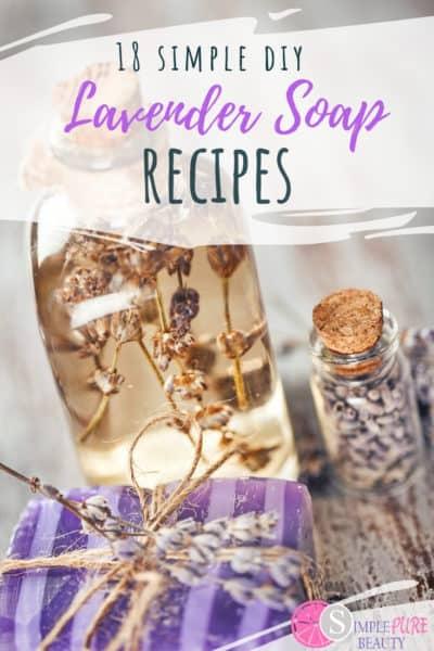 18 DIY Lavender Soap Recipes Simple & Easy To Create