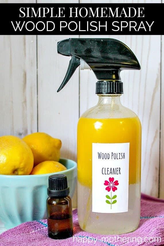 Simple Homemade Wood Polish Spray - Happy Mothering