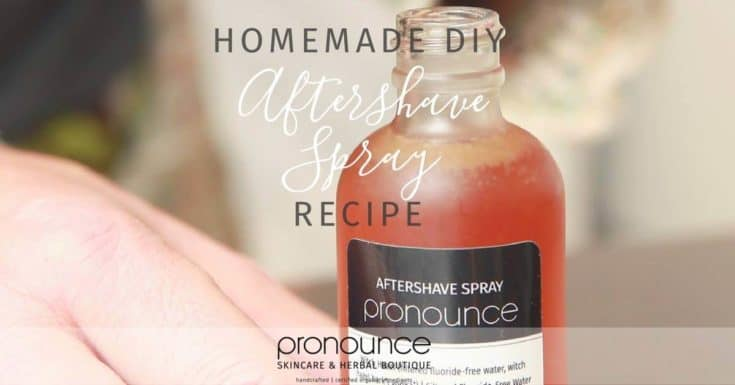 Naturally Healing DIY Aftershave Spray