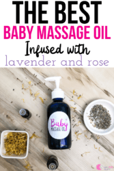 Best Baby Massage Oil Recipe Infused with Lavender and Rose