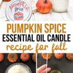 Pumpkin spice homemade candle with essential oils
