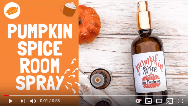 Youtube Tutorial: DIY Pumpkin Spice Essential Oil Room Spray