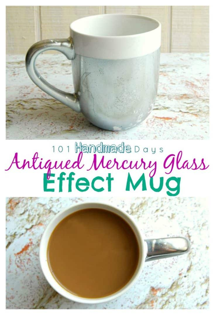 101 Handmade Days: Antiqued Mercury Glass Effect Mug