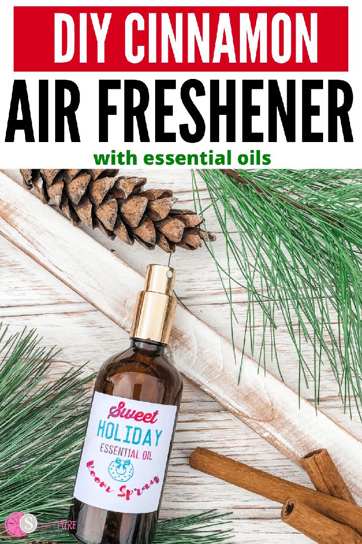 DIY Cinnamon Air Freshener made with essential oils