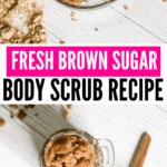 Brown Sugar Body Scrub Recipe