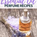 DIY essential oil perfume recipes