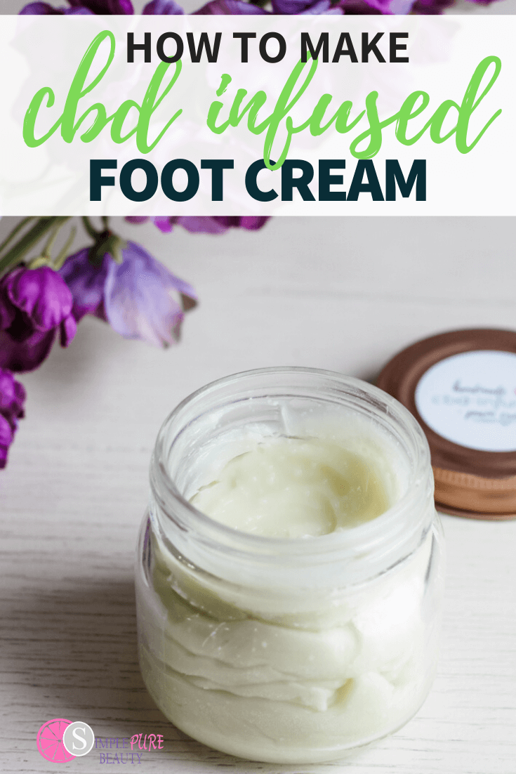 How to Make CBD Infused foot cream