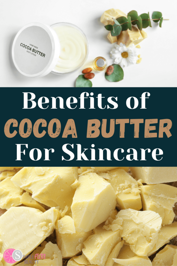Cocoa Butter Benefits for Skin