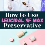 Leucidal F Max Preservative