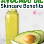 Avocado Oil Skincare Benefits