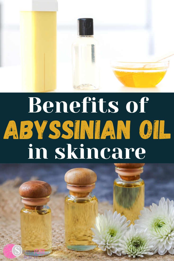 Abyssinian Oil Benefits for Skin: How to Use, Where to Buy + DIY Recipes