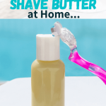 bottle of diy shave butter and women's razor
