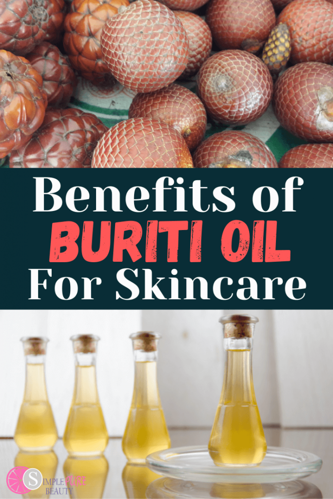 Buriti Oil Skincare Benefits