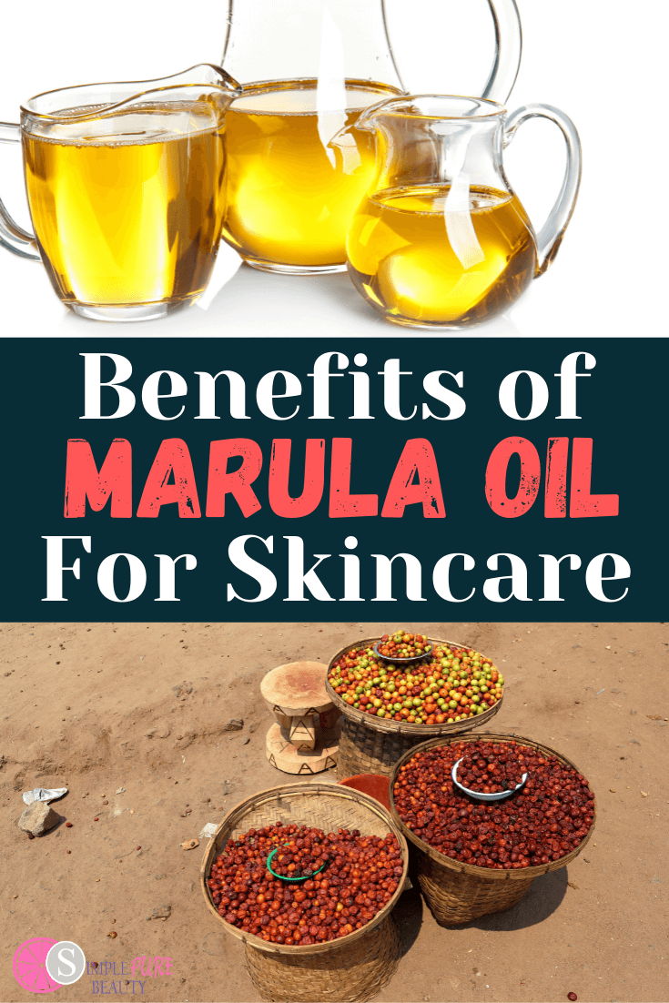 Marula Oil Benefits for For Skin; How to Use, Where to Buy + DIY Recipes