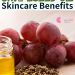 Grapeseed Oil Benefits in Skincare